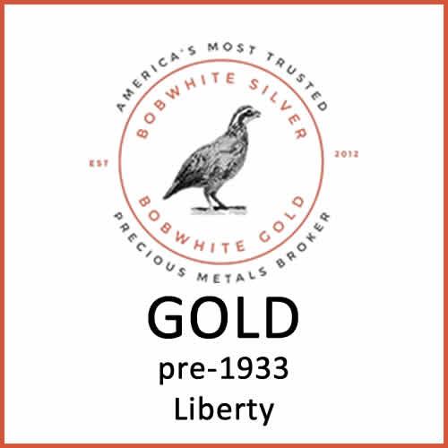 Gold pre-1933 Liberty