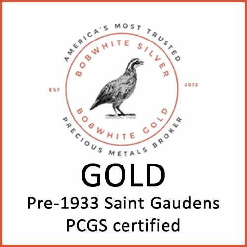 Gold pre-1933 Saint-Gaudens PCGS certified